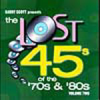 """The Lost 45s"" of the 70s & 80s CD Volume 2!"