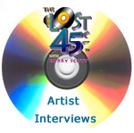 "Purchase Exclusive Interviews Heard On ""The Lost 45s with Barry Scott!"""
